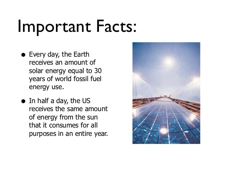 nice information about solar energy for kids #4: March 15, 2004; 2. Important Facts: ...