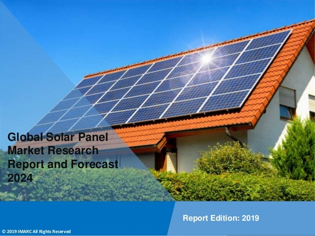 Copyright © IMARC Service Pvt Ltd. All Rights Reserved Global Solar Panel Market Research Report and Forecast 2024 Report ...