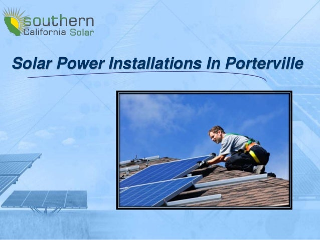 Solar power installations in porterville easiest way to for Quickest way to save for a house