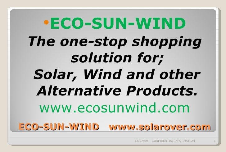 ECO-SUN-WIND  www.solarover.com <ul><li>ECO-SUN-WIND </li></ul><ul><li>The one-stop shopping solution for; </li></ul><ul><...