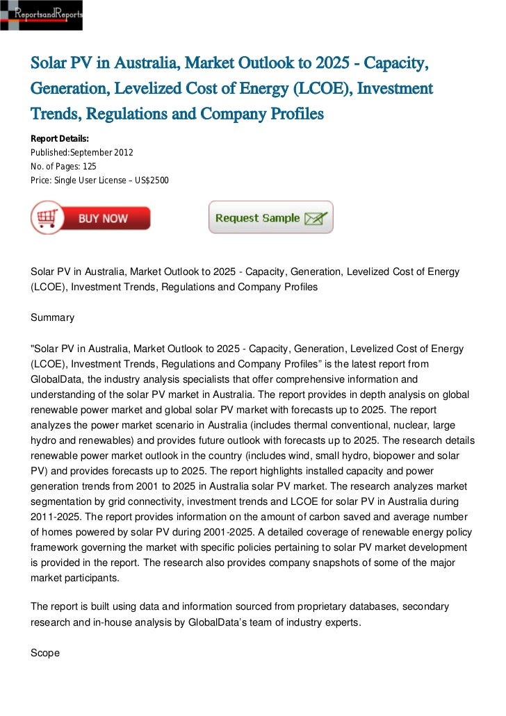 Solar PV in Australia, Market Outlook to 2025 - Capacity,Generation, Levelized Cost of Energy (LCOE), InvestmentTrends, Re...