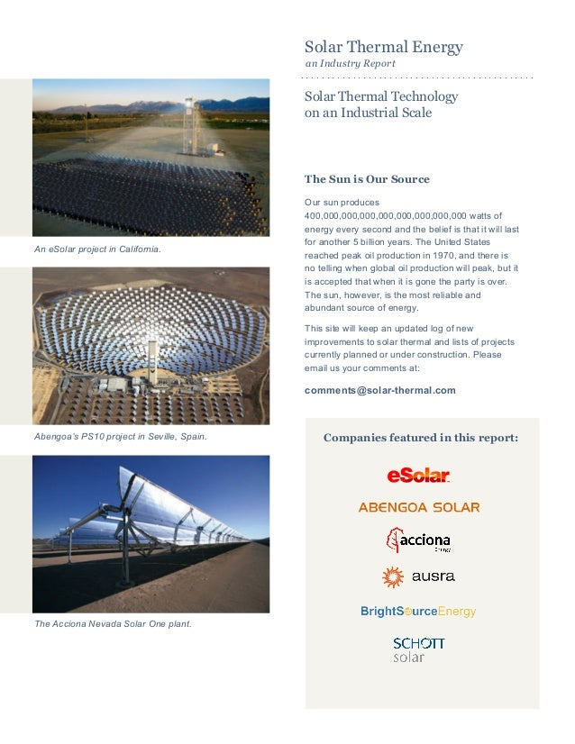 Solar Thermal Energy an Industry Report Solar Thermal Technology on an Industrial Scale The Sun is Our Source Our sun prod...