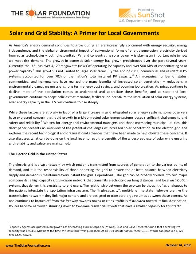www.TheSolarFoundation.org October 24, 2012 Solar and Grid Stability: A Primer for Local Governments As America's energy d...