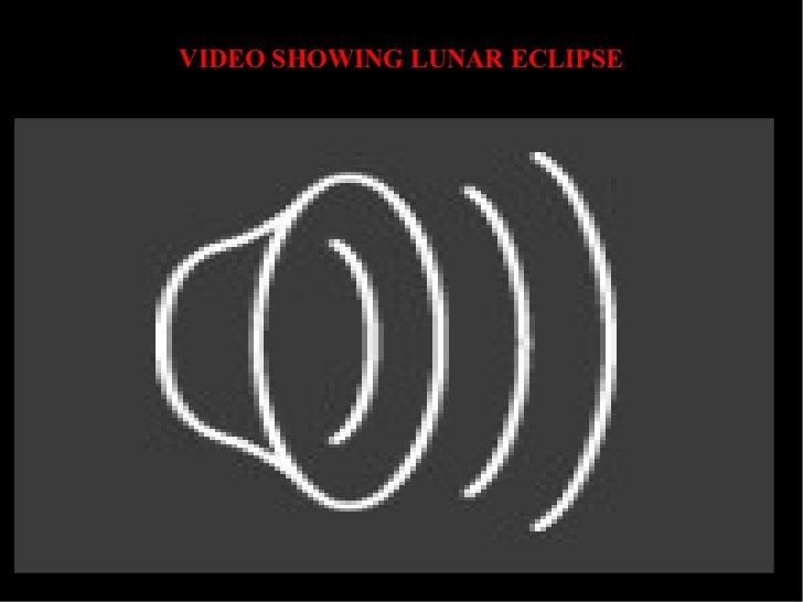 VIDEO SHOWING LUNAR ECLIPSE