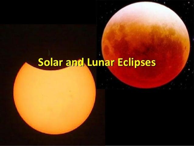 Solar and Lunar EclipsesSolar and Lunar Eclipses
