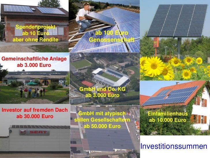 Speditionsdach 5.000 kWp• Investsumme                 23 MEUR• Mindestbeteiligung          50.000 Euro• Ohne Fremdkapital•...