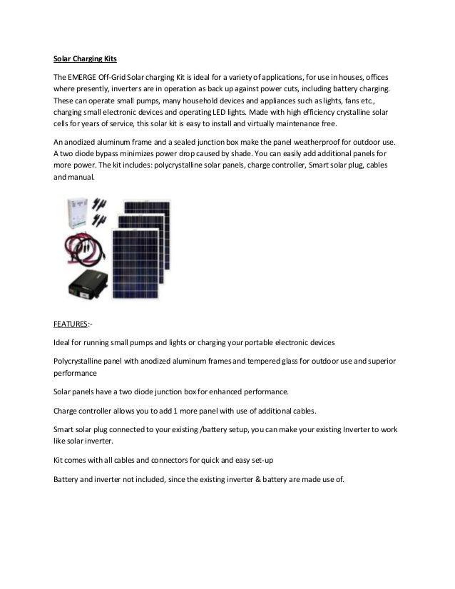 Solar Charging Kits The EMERGE Off-Grid Solar charging Kit is ideal for a variety of applications, for use in houses, offi...