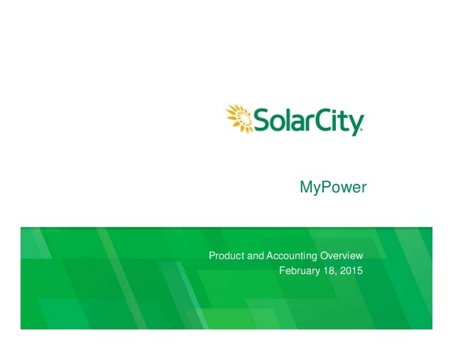 MyPower Product and Accounting Overview February 18, 2015