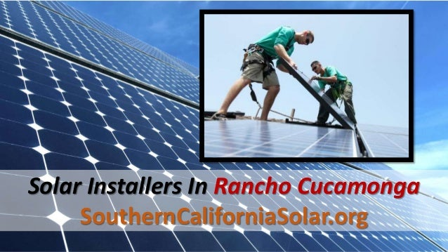 Certified Solar Installers In Rancho Cucamonga Ca