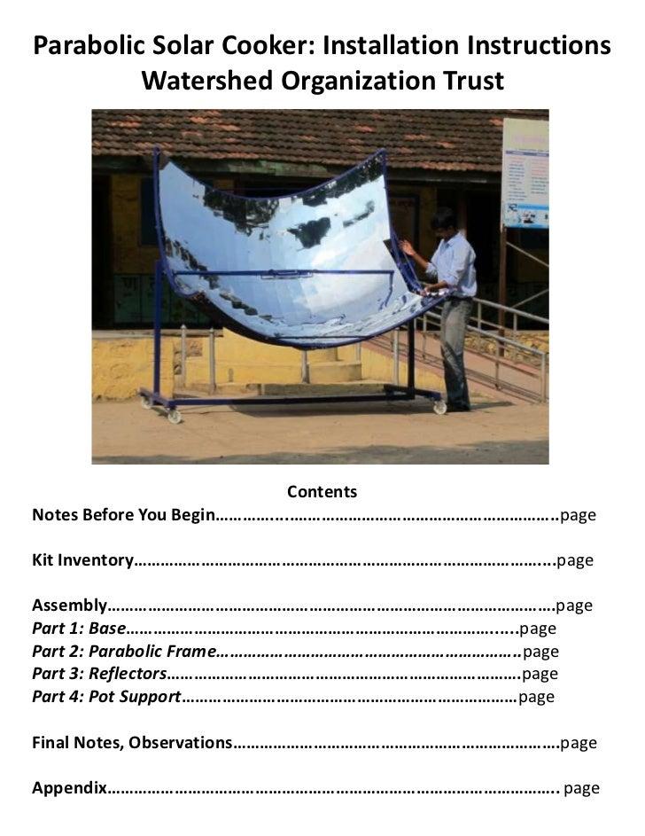 Parabolic Solar Cooker: Installation Instructions         Watershed Organization Trust                              Conten...