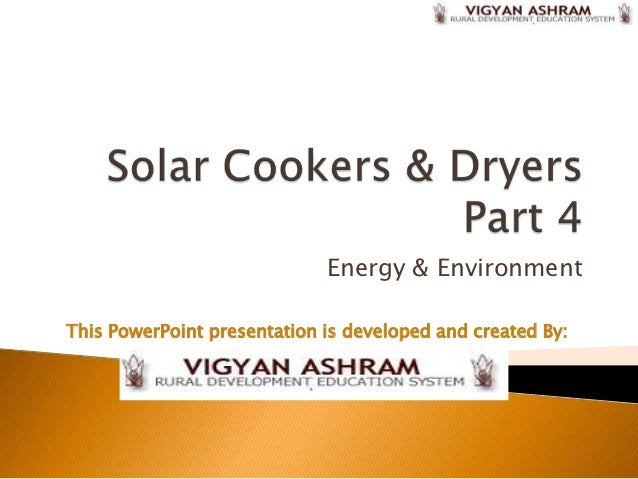 Energy & EnvironmentThis PowerPoint presentation is developed and created By: