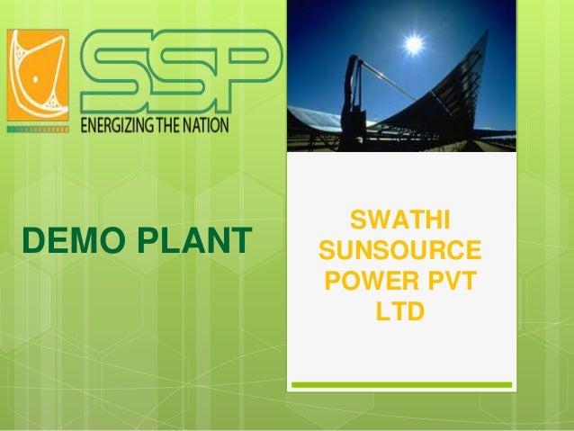 SWATHI SUNSOURCE POWER PVT LTD DEMO PLANT