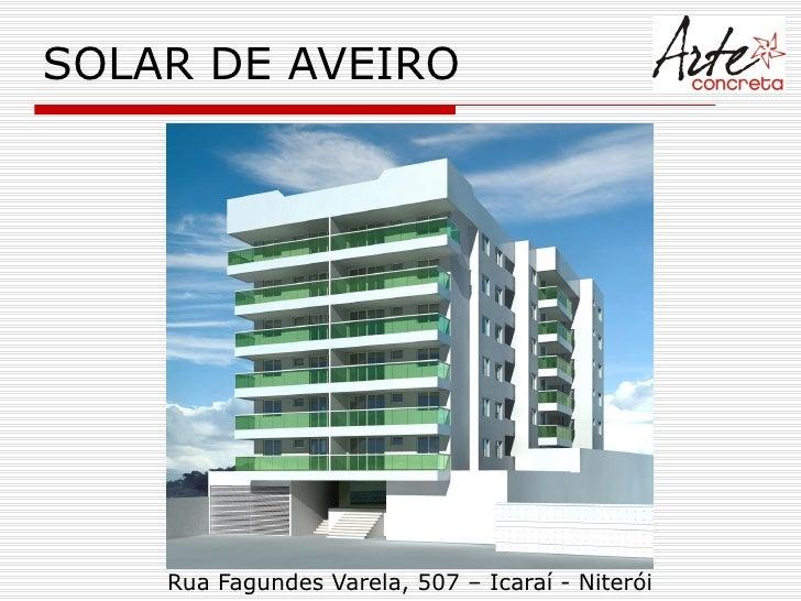 SOLAR DE AVEIRO Rua Fagundes Varela, 507 – Icaraí - Niterói