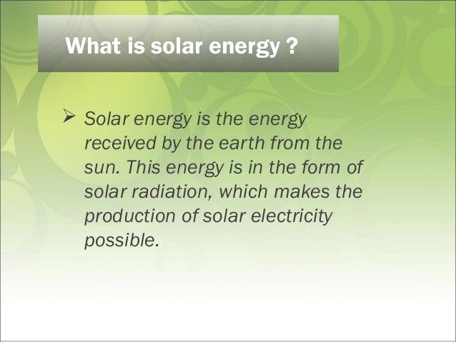 https://image.slidesharecdn.com/solare-141229235048-conversion-gate01/95/solar-energy-power-point-presentation-4-638.jpg?cb\u003d1419897194