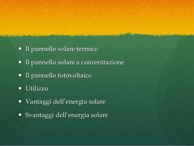 Pannello Solare A Concentrazione Definizione : Solare