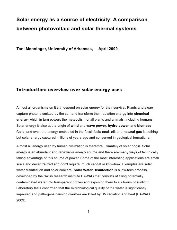Solar energy as a source of electricity: A comparisonbetween photovoltaic and solar thermal systemsToni Menninger, Univers...