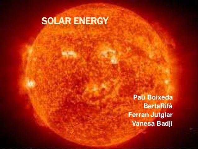 SOLAR ENERGY                Pau Boixeda                    BertaRifà               Ferran Jutglar                Vanesa Ba...