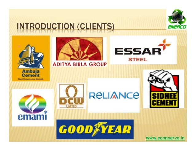 INTRODUCTION (CLIENTS) www.econserve.in