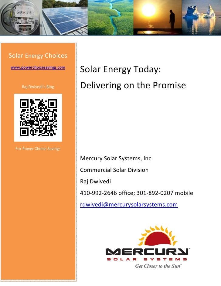Solar Energy Choiceswww.powerchoicesavings.com                             Solar Energy Today:     Raj Dwivedi's Blog     ...