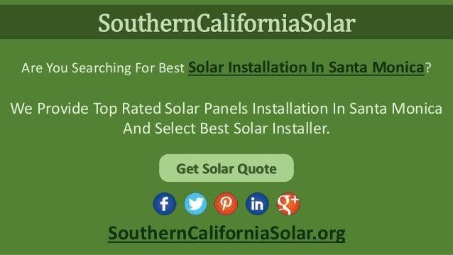 Solar Energy Companies In Santa Monica Offer Solar Power
