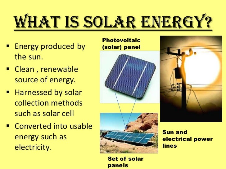 what is solar energy photovoltaic energy produced by solar panel
