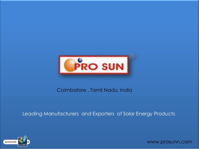 Coimbatore , Tamil Nadu, IndiaLeading Manufacturers and Exporters of Solar Energy Products                                ...