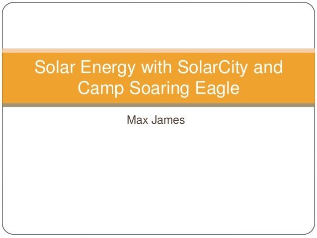 Max James Solar Energy with SolarCity and Camp Soaring Eagle