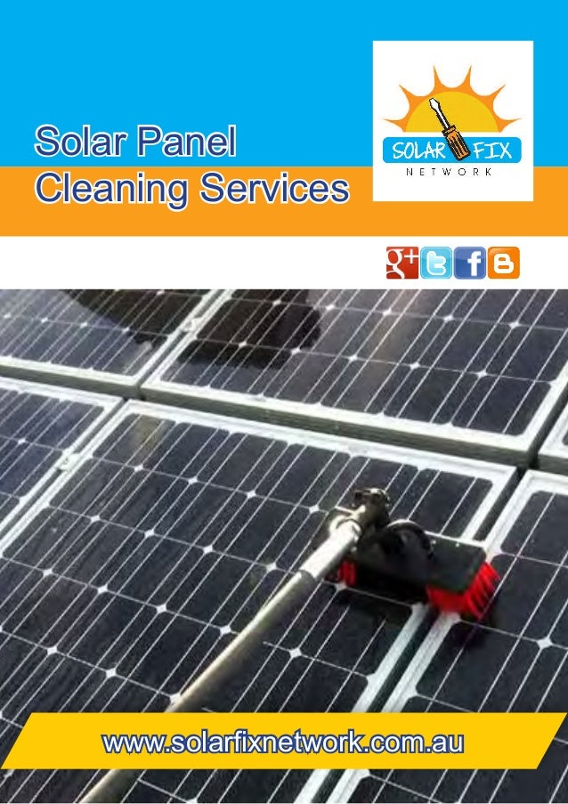 Solar Panel Cleaning Services www.solarfixnetwork.com.au