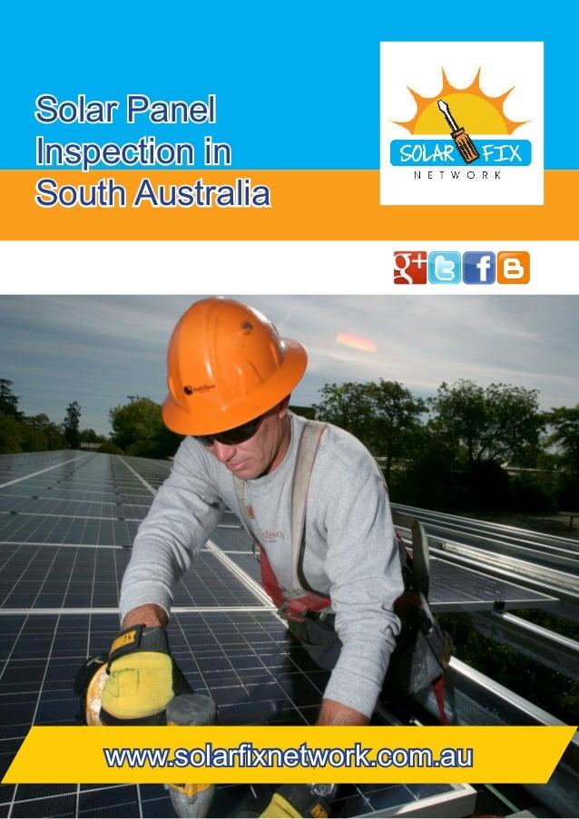 Solar Panel Inspection in South Australia  www.solarfixnetwork.com.au