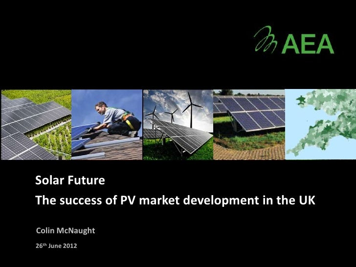 pv financial strategies 4 april 2014 'the uk solar pv strategy: don't include personal or financial information like your national insurance number or credit card details.