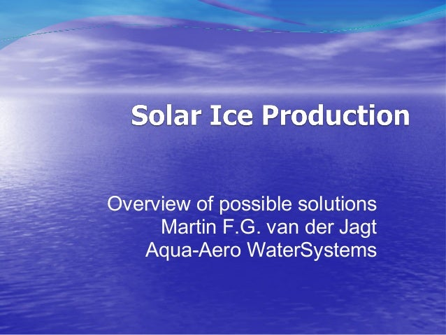 Overview of possible solutions     Martin F.G. van der Jagt   Aqua-Aero WaterSystems