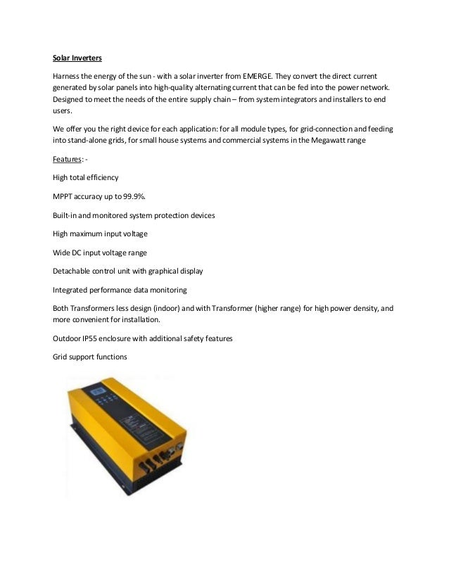 Solar Inverters Harness the energy of the sun - with a solar inverter from EMERGE. They convert the direct current generat...