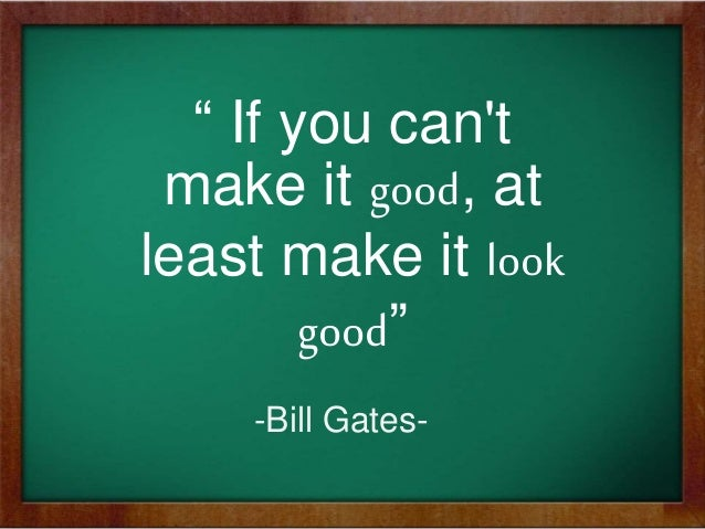Image result for make it look good