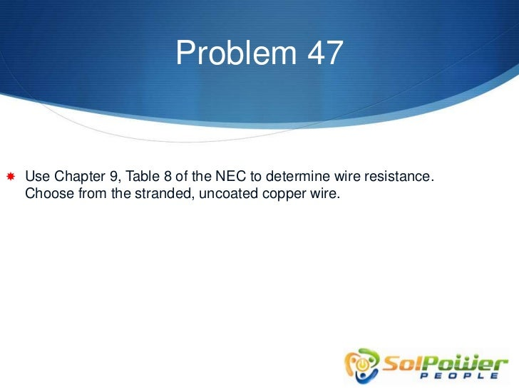 Nec resistance table for wire choice image wiring table and solar mooc voltage drop calculations problem 47 4 problem 47 use chapter 9 table 8 of greentooth Gallery