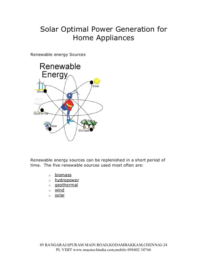 Solar Optimal Power Generation for             Home AppliancesRenewable energy SourcesRenewable energy sources can be repl...
