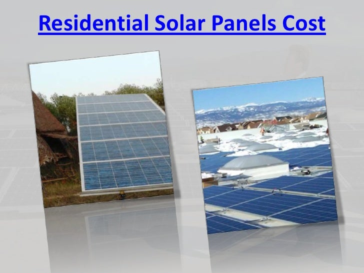 Solar panels cost for Panel homes prices