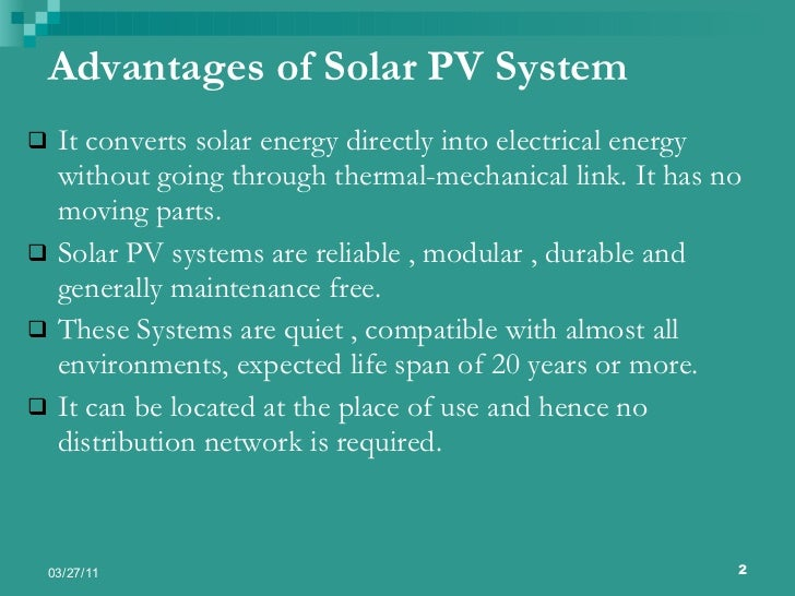 Solar photovoltaic systems Benefits of going solar