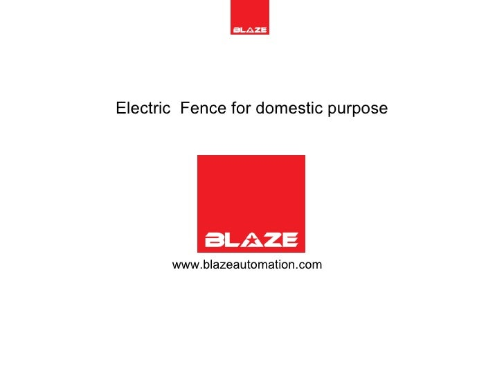 Electric  Fence for domestic purpose www.blazeautomation.com