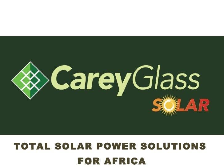 TOTAL SOLAR POWER SOLUTIONS  FOR AFRICA