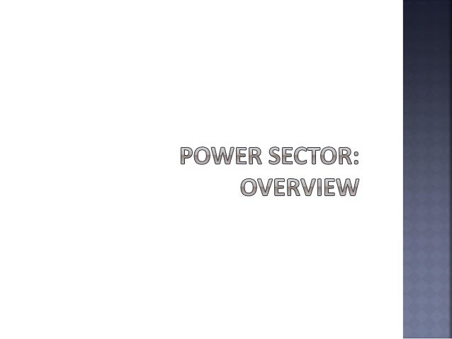 power sector financial ratios Institute of management technology rajnagar, hapur road, ghaziabad, india a comprehensive study and analysis of power sector value chain in india 27 nuclear power generation is likely to grow by 171% in the current financial year due.