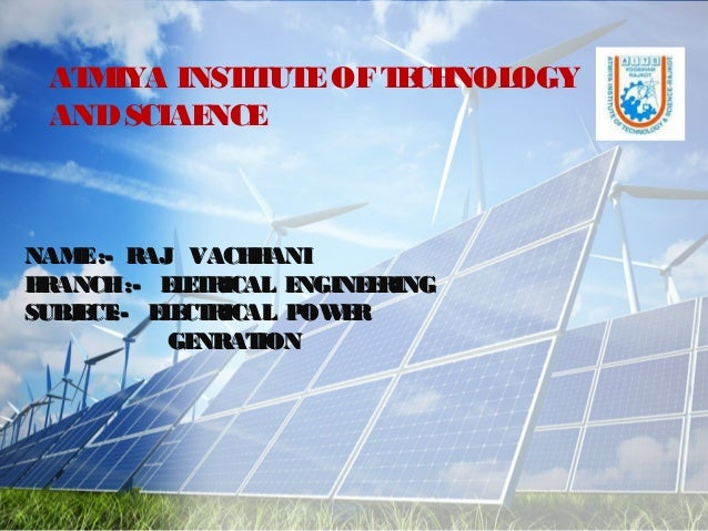 NAME:- RAJ VACHHANINAME:- RAJ VACHHANI BRANCH:- ELETRICAL ENGINEERINGBRANCH:- ELETRICAL ENGINEERING SUBJECT:- ELECTRICAL P...