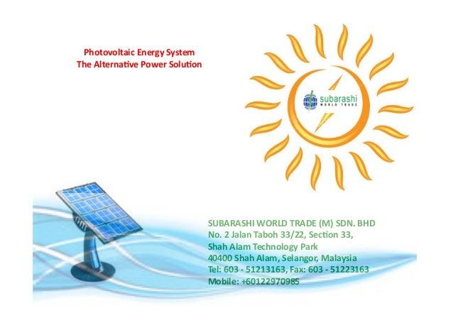 SUBARASHIWORLDTRADE(M)SDN.BHDNo.2JalanTaboh33/22,SecAon33,ShahAlamTechnologyPark40400ShahAlam,Selangor...