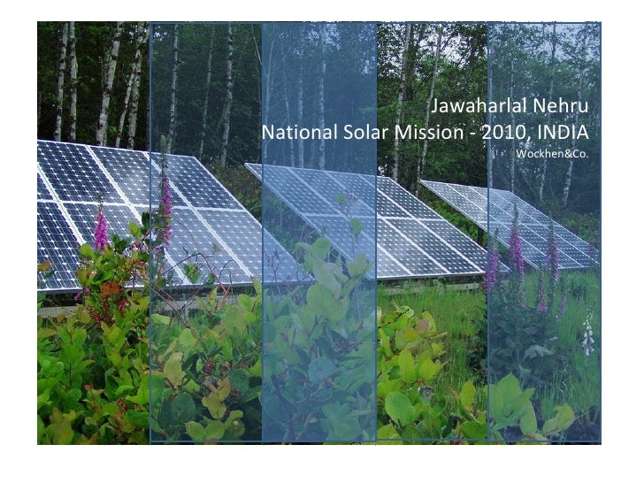 Jawaharlal Nehru National Solar Mission - 2010, INDIA Wockhen&Co.