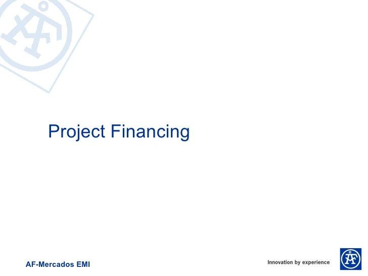 Project FinancingAF-Mercados EMI