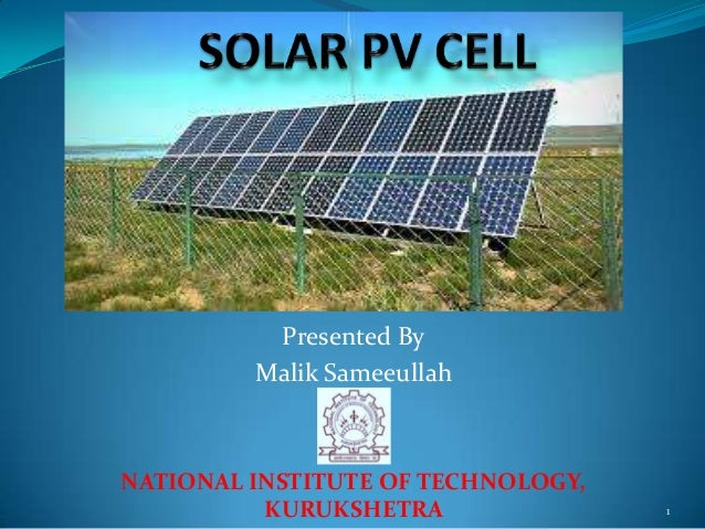 Presented By Malik Sameeullah  NATIONAL INSTITUTE OF TECHNOLOGY, KURUKSHETRA  1