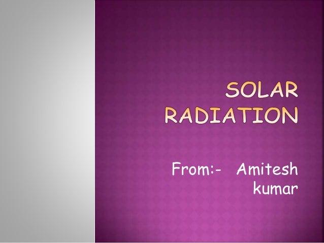 From:- Amitesh  kumar