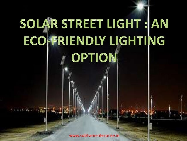 solar street light pole eco friendly lighting option