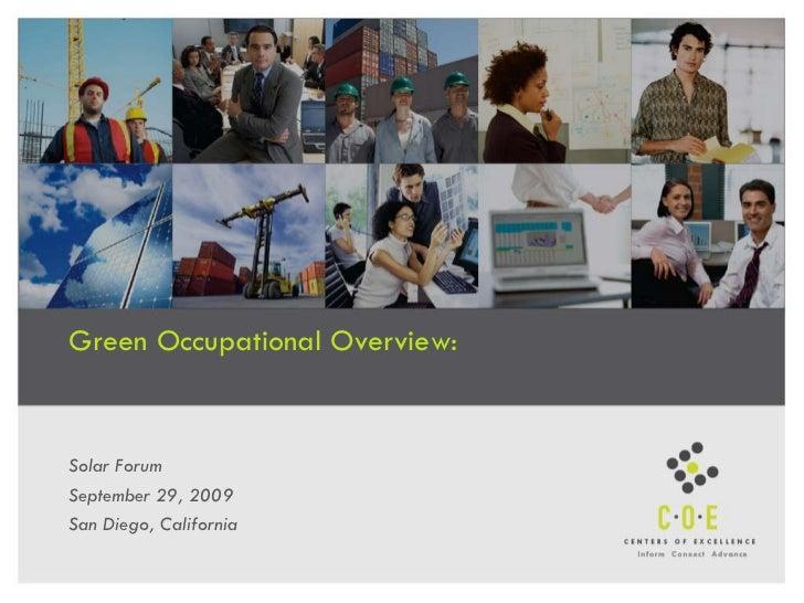 Green Occupational Overview:  Solar Forum September 29, 2009 San Diego, California