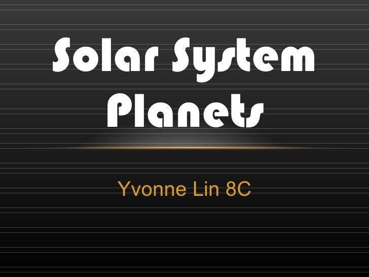 Yvonne Lin 8C Solar System Planets