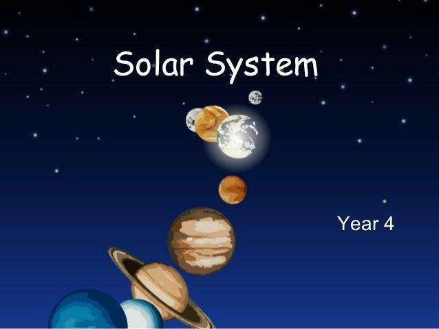 Solar System  Year 4